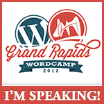 I'm Attending WordCamp Grand Rapids 2012