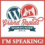 I'm Attending WordCamp Grand Rapids 2012